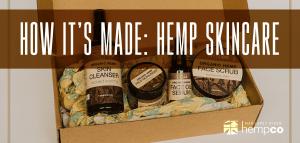 How Hemp Skincare is Made