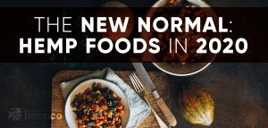 Hemp Foods The New Normal