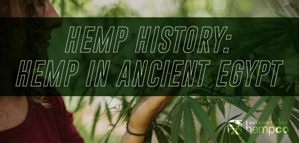 Hemp History in Ancient Egypt