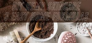 DIY Hemp Skincare