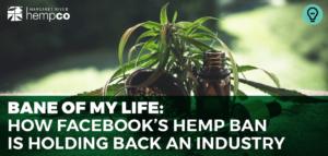 Why Does Facebook Ban Hemp?