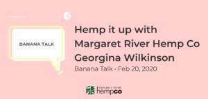 Hemp Interview With Georgina Wilkinson